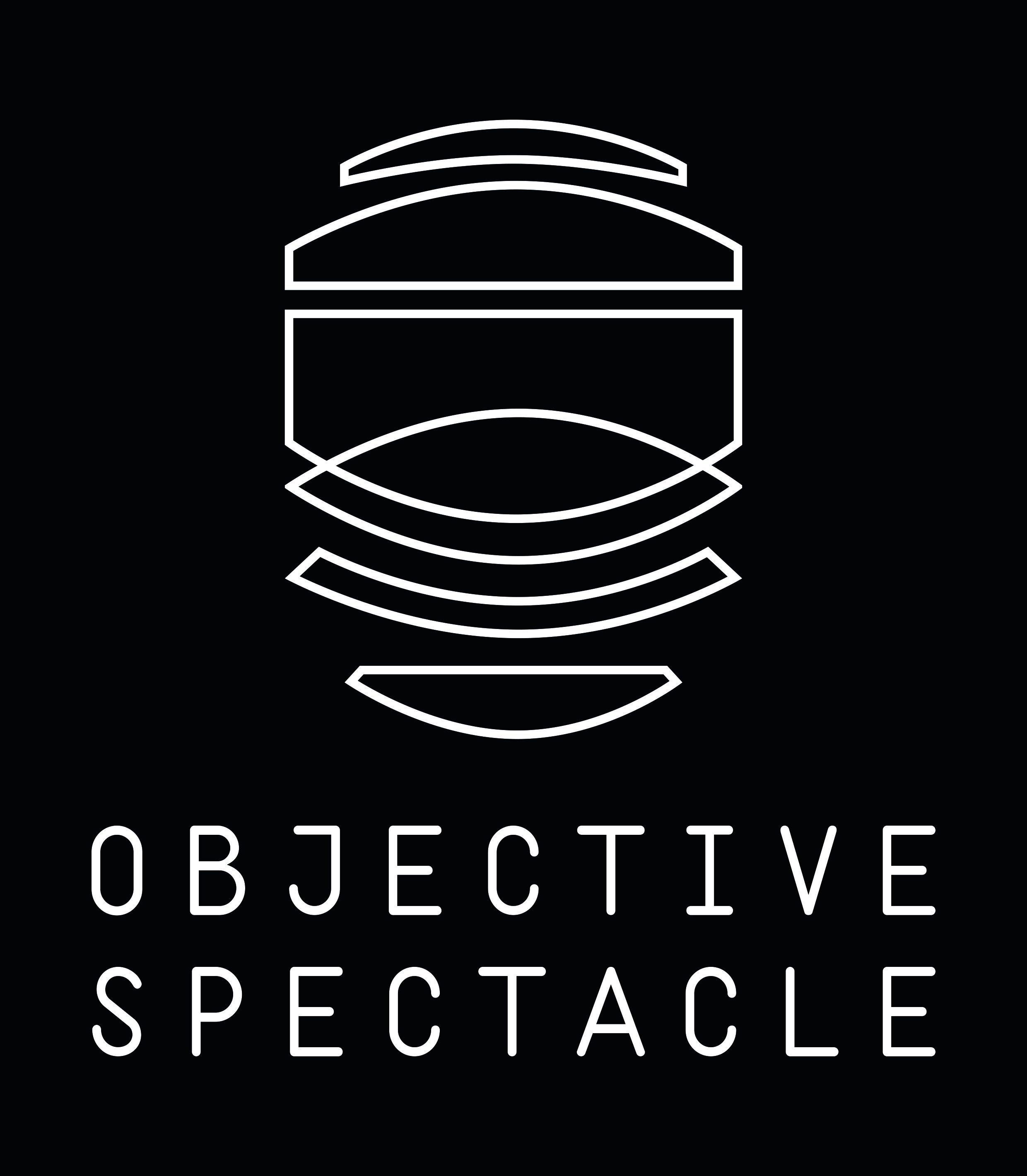 OBJECTIVE SPECTACLE